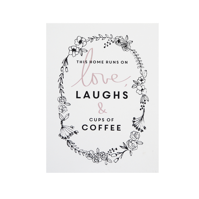 Love, Laughs and Coffee Print