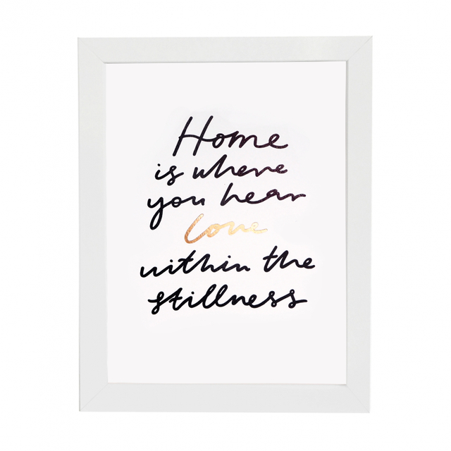 Home Is Where You Hear Love Print (Foil)