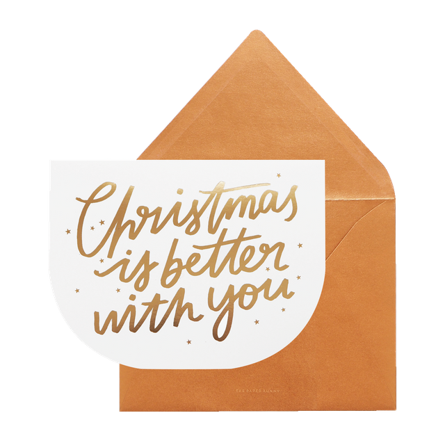 Christmas Is Better With You Card